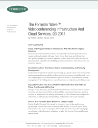 The Forrester Wave™: Videoconferencing Infrastructure And Cloud Services, Q3 2014