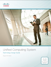 Unified Computing System  Technology Design Guide