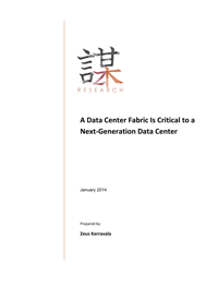 A Data Center Fabric Is Critical to a Next-Generation Data Center