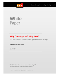 Why Convergence?  Why Now?