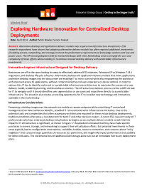 Exploring Hardware Innovation for Centralized Desktop Deployments
