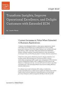 Transform Insights, Improve Operational Excellence, and Delight Customers with Extended ECM