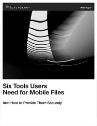6 Tools Users Need for Mobile Files