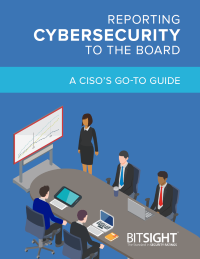 Reporting Cybersecurity to the Board: A CISO's Go-To Guide