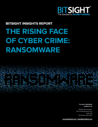 Bitsight Insights Report The rising face of cyber crime: Ransomware