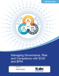 Managing Governance, Risk and Compliance with ECM and BPM