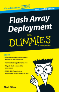 Flash Array Deployment for Dummies, IBM Limited Edition