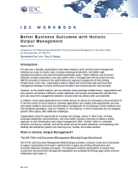 Better Business Outcomes with Holistic Output Management IDC Workbook