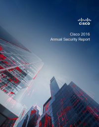 2016 Cisco Annual Security Report