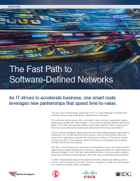 The Fast Path to Software-Defined Networks