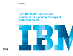 Just the facts: Four critical concepts for planning the logical data warehouse