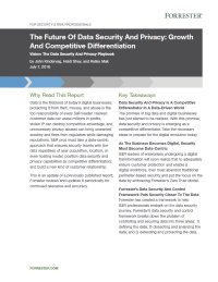 The Future Of Data Security And Privacy: Growth And Competitive Differentiation