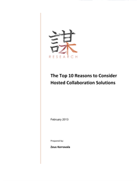 The	Top 10 Reasons to Consider Hosted Collaboration Solutions