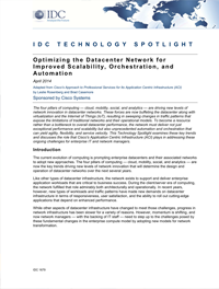 IDC TECHNOLOGY SPOTLIGHT -- Optimizing the Datacenter Network for Improved Scalability, Orchestration, and Automation