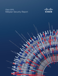 Cisco 2015 Midyear Security Report