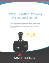 5 Ways Disaster Recovery is Like Jack Bauer