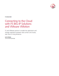 Connecting to the Cloud with F5 and VMware vMotion