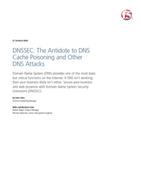 DNSSEC: The Antidote to DNS Cache Poisoning and Other DNS Attacks