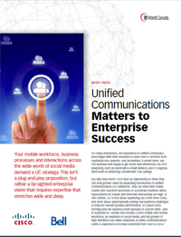Unified Communications matters to enterprise success