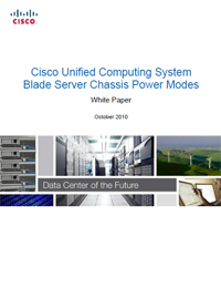 Cisco Unified Computing System Blade Server Chassis Power Modes