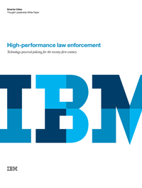 High-performance law enforcement - Technology-powered policing for the twenty-first century