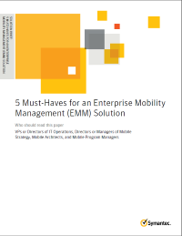 5 Must-Haves for an Enterprise Mobility Management (EMM) Solution
