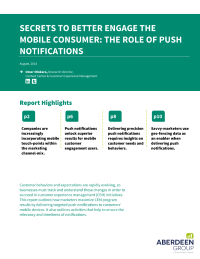 SECRETS TO BETTER ENGAGE THE MOBILE CONSUMER: THE ROLE OF PUSH NOTIFICATIONS