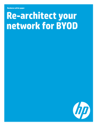 Re-architect your network for BYOD