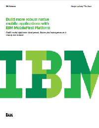 Build more robust native mobile applications with IBM MobileFirst Platform.