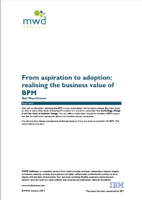 From aspiration to adoption: realising the business value of BPM