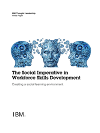 The Social Imperative in Workforce Skills Development. Creating a social learning environment.