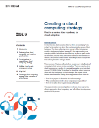 Creating a cloud computing strategy.  First in a series: Your roadmap to cloud adoption