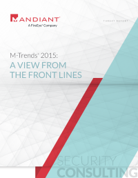 M-Trends®  2015: A View from the Front Lines