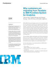 Why customers are migrating from Teradata to IBM PureData System for Analytics