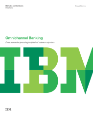 Omnichannel Banking. From transaction processing to optimized customer experience.