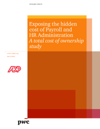 Exposing the hidden cost of Payroll and HR Administration. A total cost of ownership study