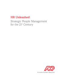 HR Unleashed.  Strategic People Management for the 21st Century