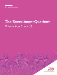 The Recruitment Quotient:  Raising Your Talent IQ