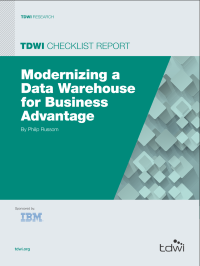 TDWI CheckList Report:  Modernizing a Data Warehouse for Business Advantage
