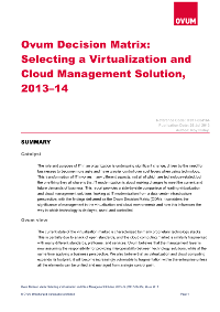 Ovum Decision Matrix: Selecting a Virtualization and Cloud Management Solution, 2013–14
