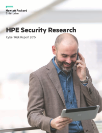 HPE Security Research: Cyber Risk Report 2015