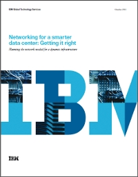 Networking for a smarter data center: Getting it right