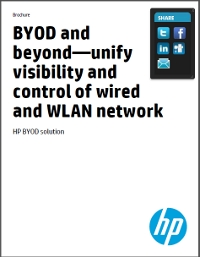 BYOD and beyond-unify visibility and control of wired and WLAN network