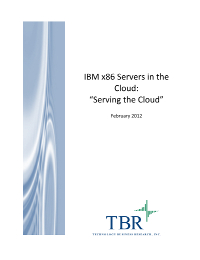 IBM x86 Servers in the Cloud: 'Serving the Cloud'