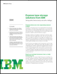 Express tape storage solutions from IBM
