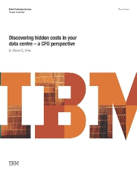 Discovering hidden costs in your data centre - a CFO perspective