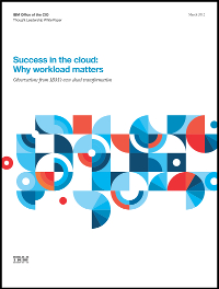 Success in the cloud: Why workload matters