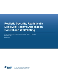 Realistic Security, Realistically Deployed: Today's Application Control and Whitelisting