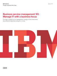 ITW288D - Business Service Management 101: Manage IT with a Business Focus