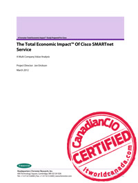 The Total Economic Impact™ Of Cisco SMARTnet Service A Multi Company Value